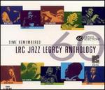Time Remembered: LRC Jazz Legacy Anthology