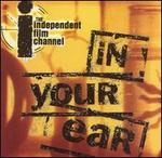 IFC: In Your Ear, Vol. 1