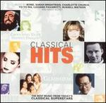 Classical Hits: The Best Music from Today's Classical Superstars