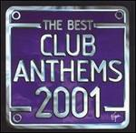 Best Club Anthems 2001