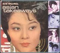 Asian Takeaways - Various Artists