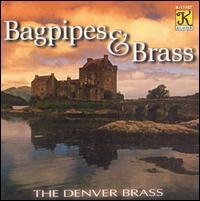Bagpipes & Brass - Denver Brass
