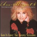 God Is Love: The Gospel Sessions, Vol. 1