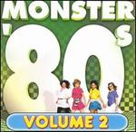 Monster '80s, Vol. 2
