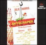 Skyscraper [Original Broadway Cast]