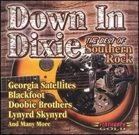 Down in Dixie: The Best of Southern Rock - Various Artists