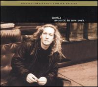 Acoustic in New York - Ed Hale