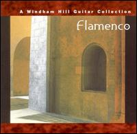 Flamenco: A Windham Hill Guitar Collection - Various Artists