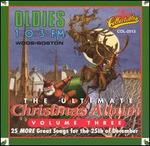 The Ultimate Christmas Album, Vol. 3: WODS 103 FM Boston