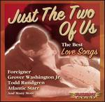 Just the Two of Us: The Best of Love Songs
