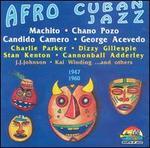 Afro Cuban Jazz: 1947-1960