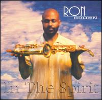 In the Spirit - Ron Brown