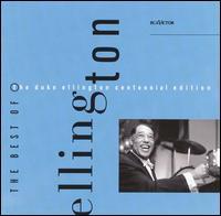 The Best of the Duke Ellington Centennial Edition - Duke Ellington