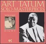 The Art Tatum Solo Masterpieces, Vol. 8