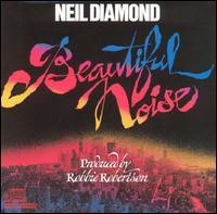 Beautiful Noise - Neil Diamond