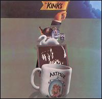Arthur (Or the Decline and Fall of the British Empire) - The Kinks