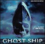 Ghost Ship [Original Motion Picture Soundtrack] - John Frizzell