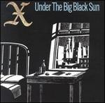 Under the Big Black Sun (Expanded & Remastered Edition)