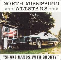 Shake Hands with Shorty - North Mississippi Allstars
