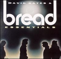 Essentials - David Gates/Bread