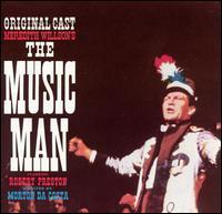 The Music Man [Original Broadway Cast] - Original Broadway Cast Recording