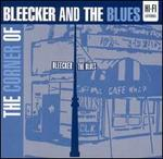 The Corner of Bleecker and the Blues