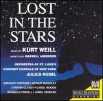 Kurt Weill: Lost In The Stars