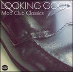 Looking Good: Mod Club Classics