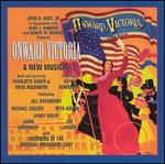Onward, Victoria [Original Broadway Cast]