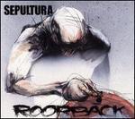 Roorback/Revolusongs - Sepultura