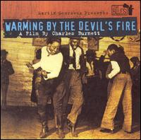 Martin Scorsese Presents the Blues: Warming by the Devil's Fire - Original Soundtrack