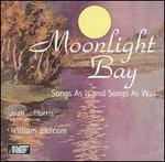 Moonlight Bay: Songs As Is and Songs As Was