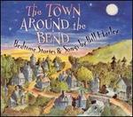 Town Around the Bend