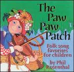The Paw Paw Patch: Favorite Children's Songs