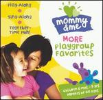 More Playgroup Favorites