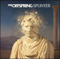 Splinter - The Offspring
