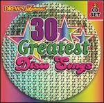 Drew's 30 Greatest Disco Songs