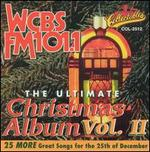 The Ultimate Christmas Album, Vol. 2: WCBS FM 101.1
