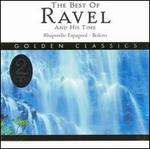 The Best of Ravel and His Time