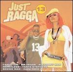 Just Ragga, Vol. 13