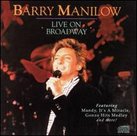 Live on Broadway - Barry Manilow