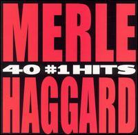 40 #1 Hits - Merle Haggard