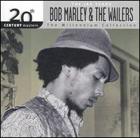 20th Century Masters - The Millennium Collection: Bob Marley & The Wailers (The Jad Yea - Bob Marley & The Wailers