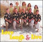 Love, Laugh & Live