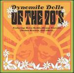 Dynomite Dolls of the 70's