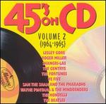 45's on CD, Vol. 2 (1964-1965)