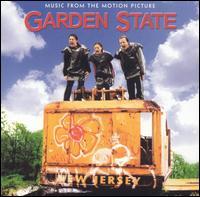Garden State [Original Motion Picture Soundtrack] - Original Soundtrack