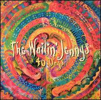 40 Days - The Wailin' Jennys