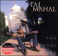The Real Blues - Taj Mahal