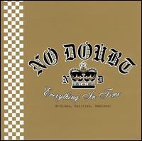 Everything in Time: B-Sides, Rarities, Remixes - No Doubt